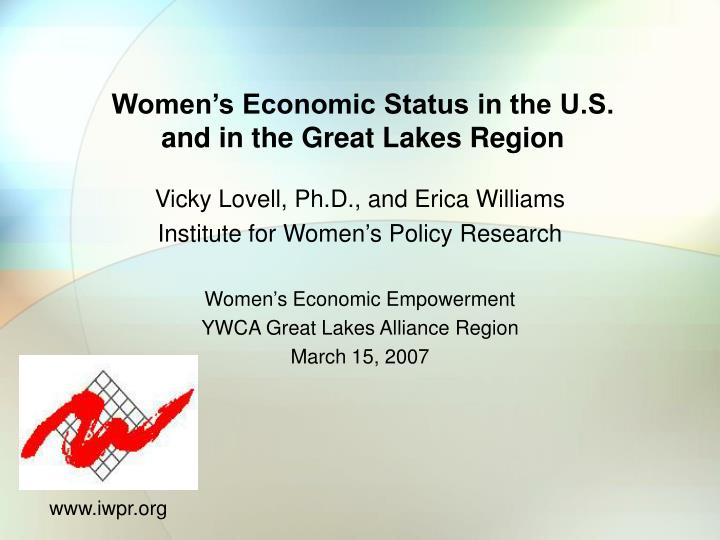 women s economic status in the u s and in the great lakes region n.