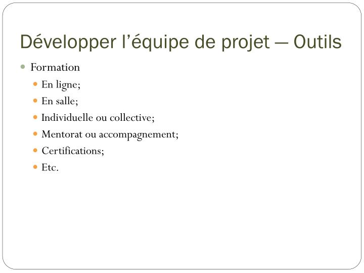 Développer l'équipe de projet — Outils
