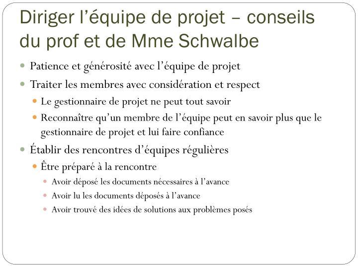 Diriger l'équipe de projet – conseils du prof et de Mme Schwalbe
