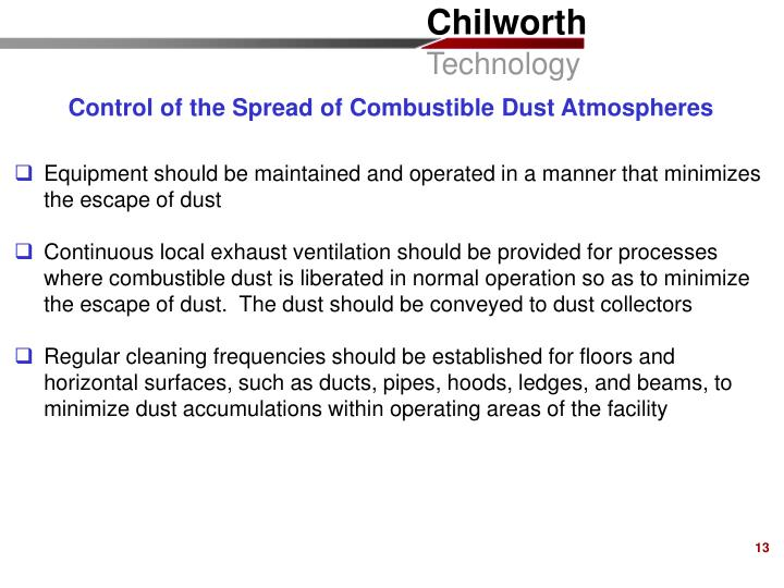 Control of the Spread of Combustible Dust Atmospheres