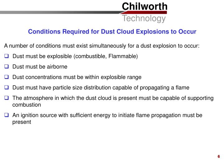 Conditions Required for Dust Cloud Explosions to Occur