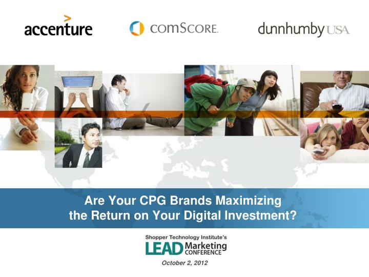 Are your cpg brands maximizing the return on your digital investment
