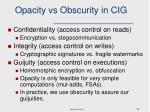 opacity vs obscurity in cig