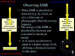 observing emr