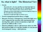 so what is light the historical view