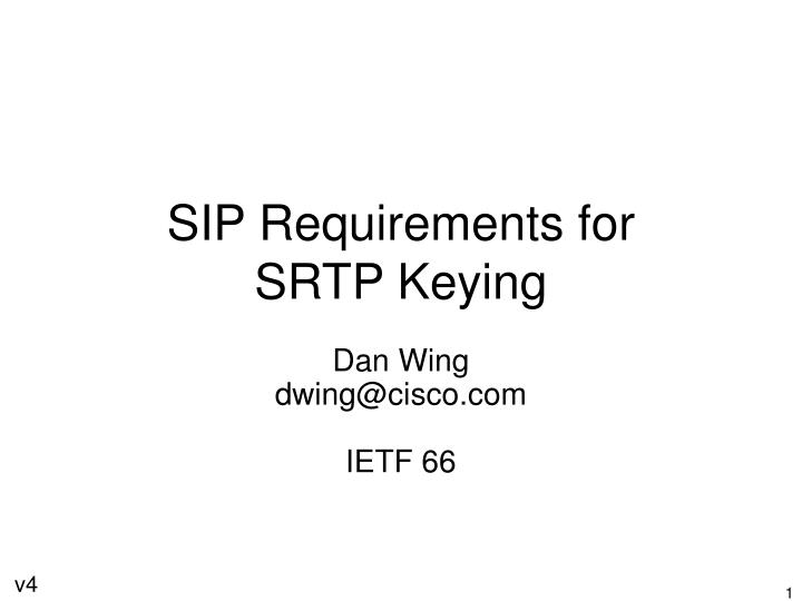 sip requirements for srtp keying n.