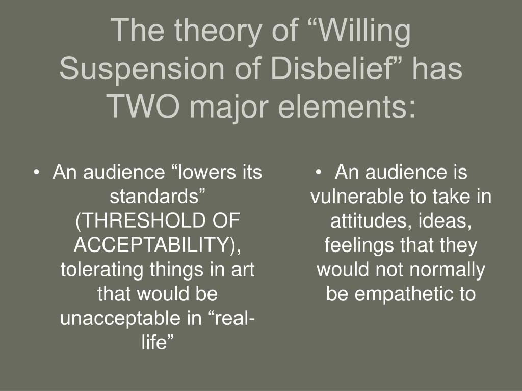 PPT   Willing Suspension of Disbelief PowerPoint Presentation ...