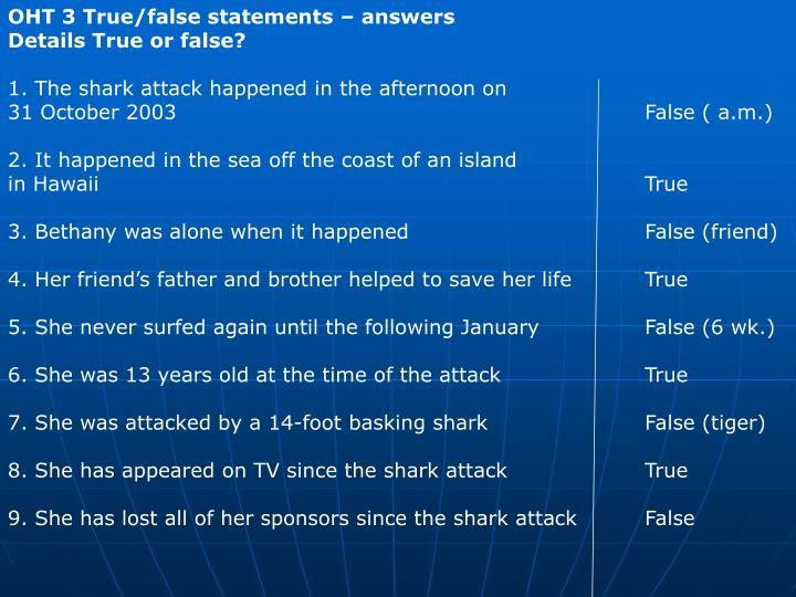 OHT 3 True/false statements – answers