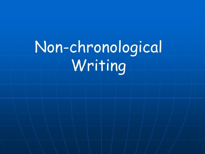 Non-chronological Writing