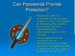 can passwords provide protection