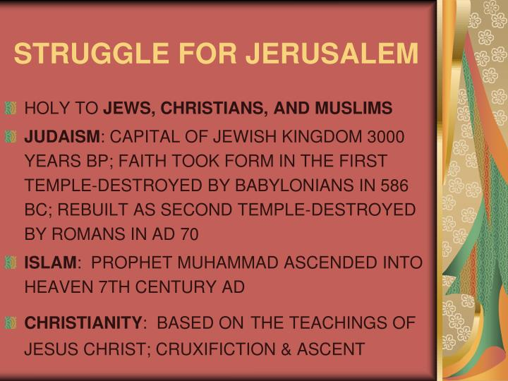 STRUGGLE FOR JERUSALEM