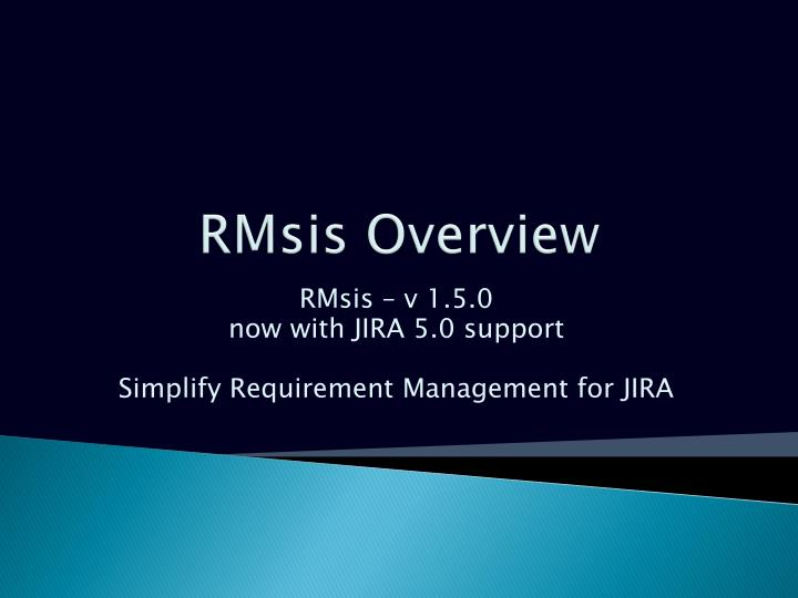 Rmsis overview
