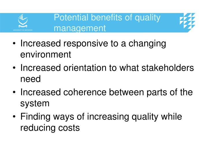 Potential benefits of quality management