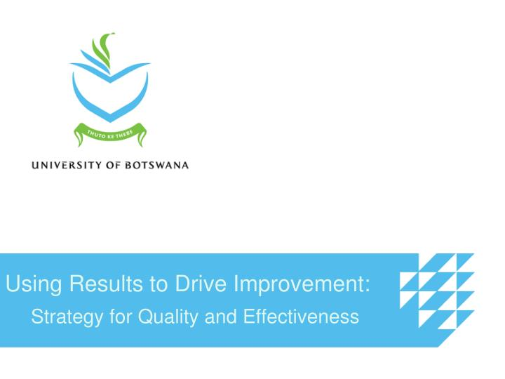 Using results to drive improvement