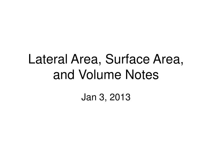 lateral area surface area and volume notes n.