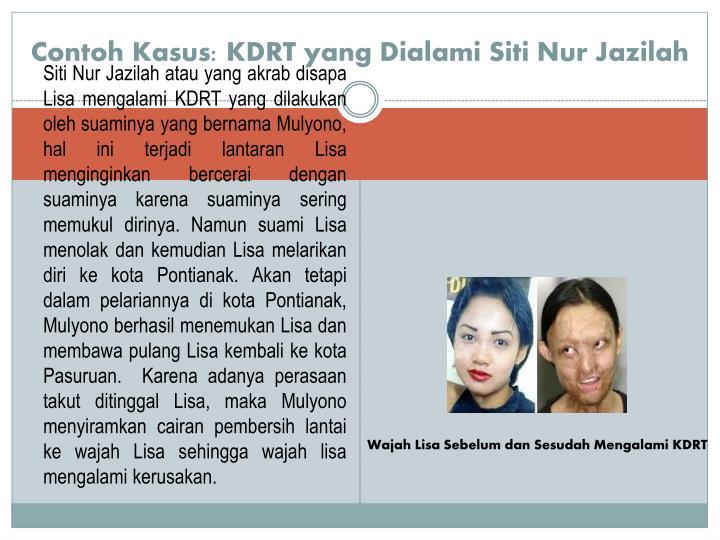 Contoh Kasus: KDRT yang Dialami Siti Nur Jazilah