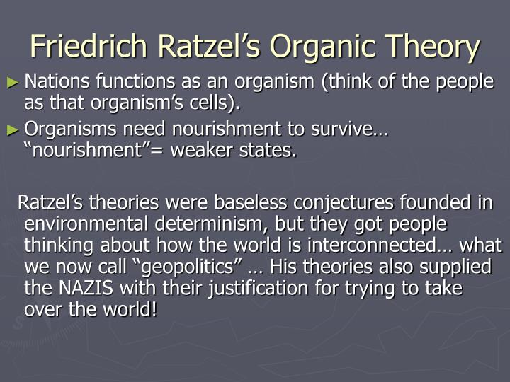 Friedrich Ratzel's Organic Theory