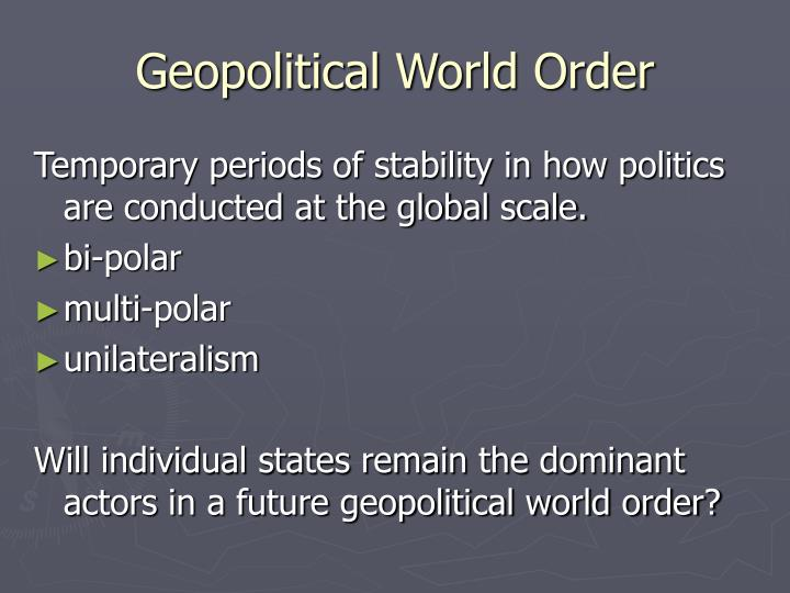 Geopolitical World Order