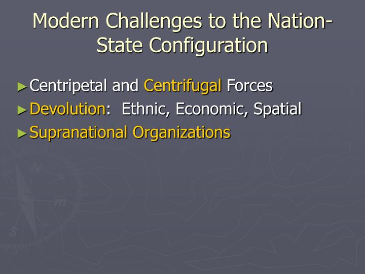 Modern Challenges to the Nation-State Configuration