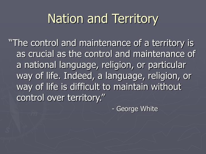 Nation and Territory