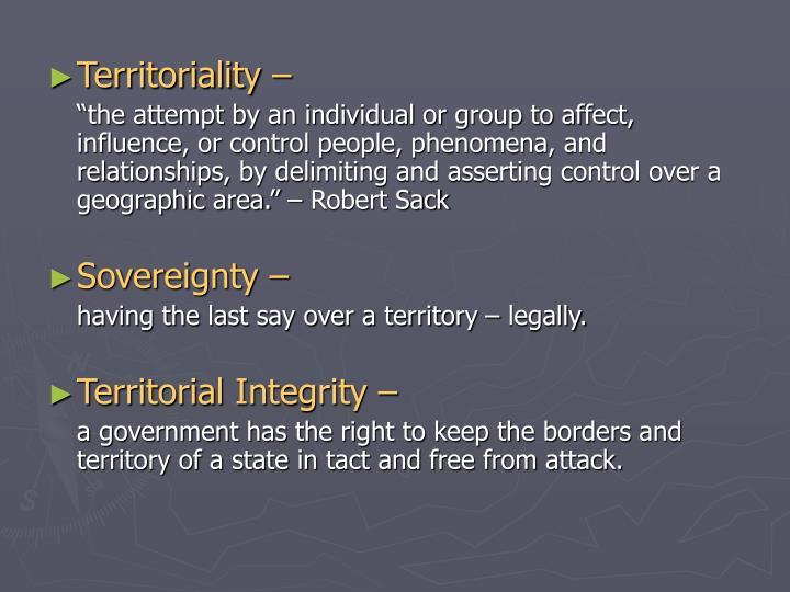 Territoriality –