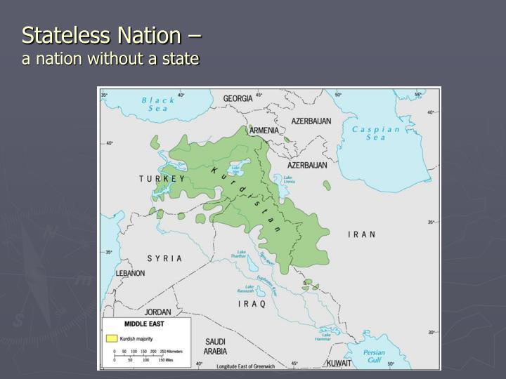 Stateless Nation –