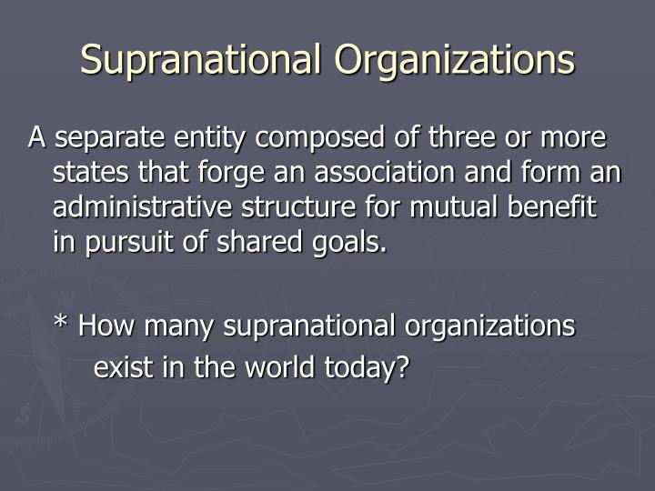 Supranational Organizations