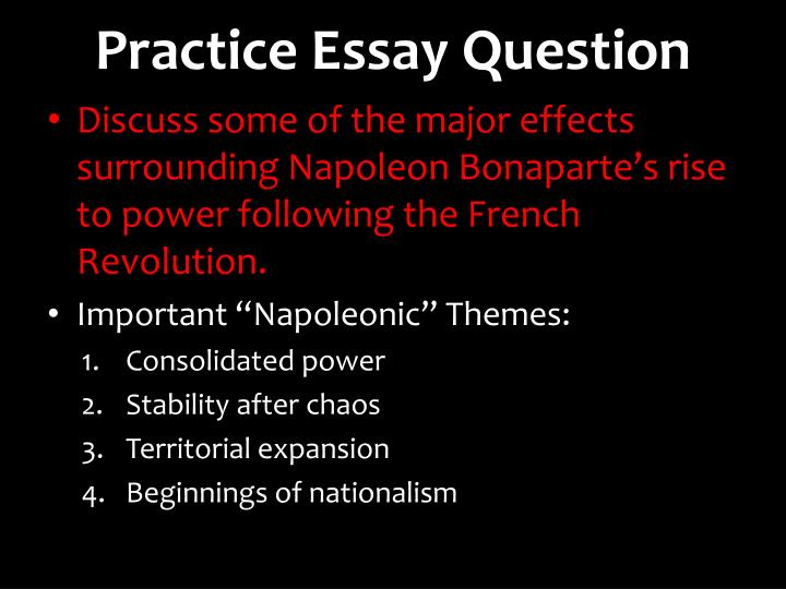 English Literature Essays Practice Essay Question Persuasive Essay Topics High School Students also Argumentative Essay Topics High School Ppt  The Rise Of Napoleon Powerpoint Presentation  Id Example Of Essay With Thesis Statement