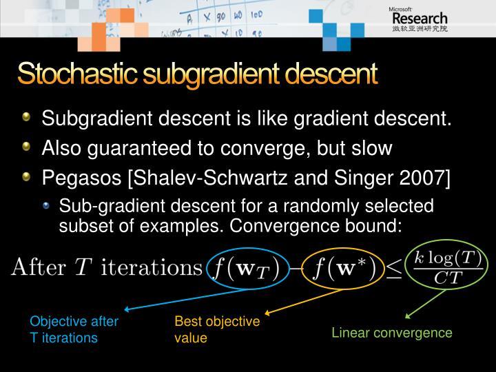 Stochastic subgradient descent