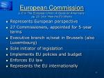 european commission p 6 in the european union a guide for americans pp 20 24 in how the eu works