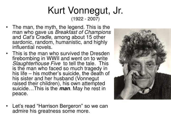 kurt vonnegut a humorist and a Slaughterhouse-five: an introduction to and summary of the novel slaughterhouse-five by kurt vonnegut american humorist.
