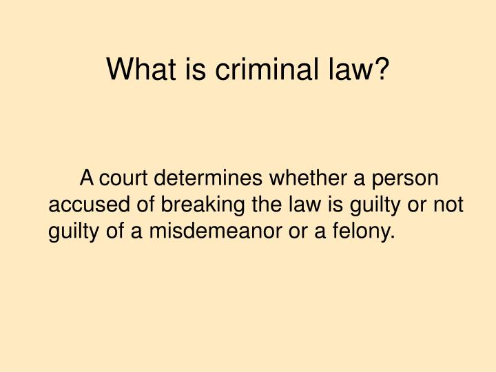 What is criminal law?