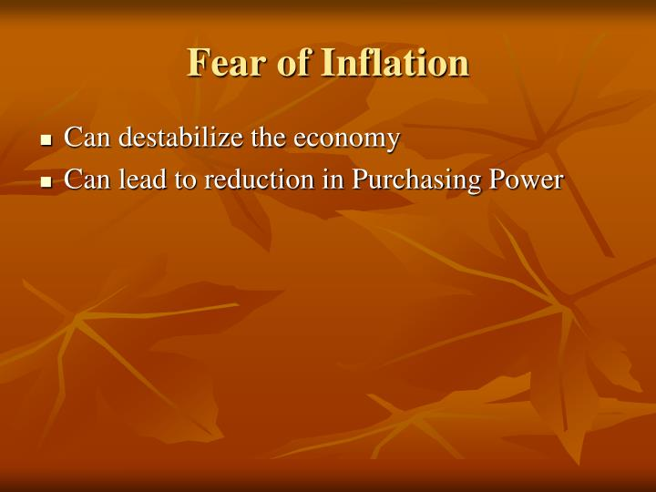 Fear of Inflation