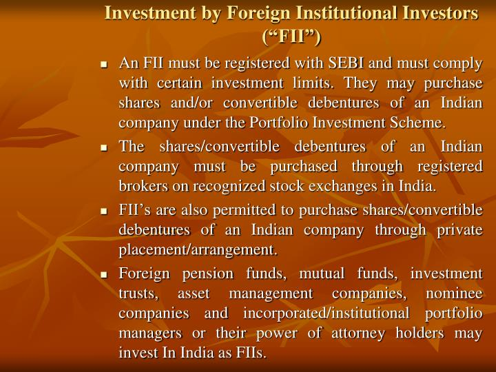 "Investment by Foreign Institutional Investors (""FII"")"