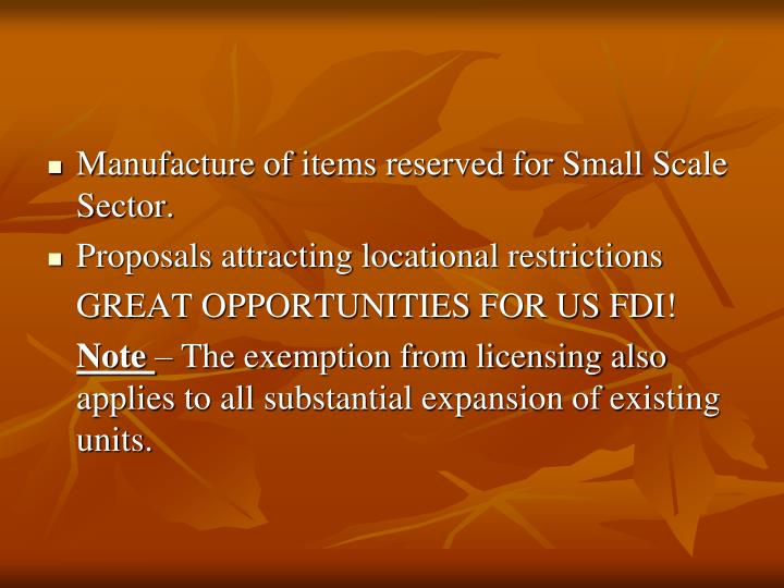 Manufacture of items reserved for Small Scale Sector.