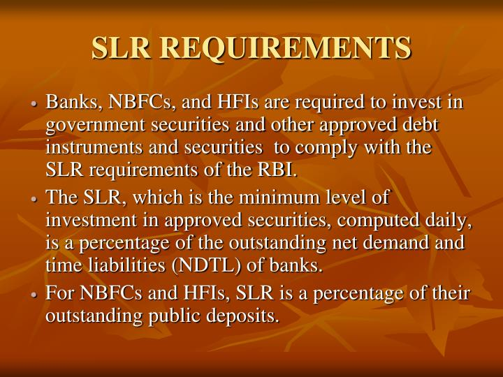 SLR REQUIREMENTS