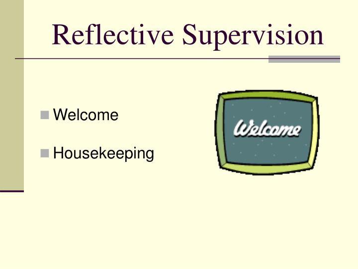 Reflective supervision1