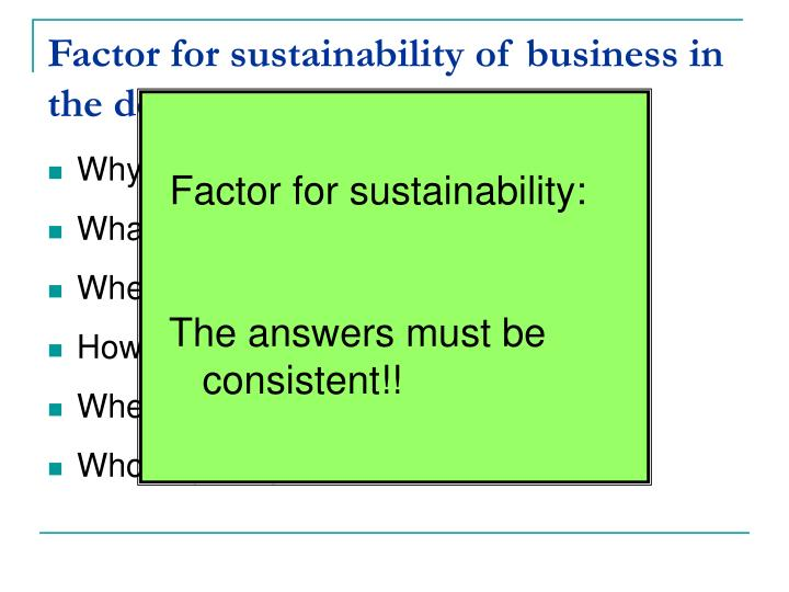 Factor for sustainability of business in the desert