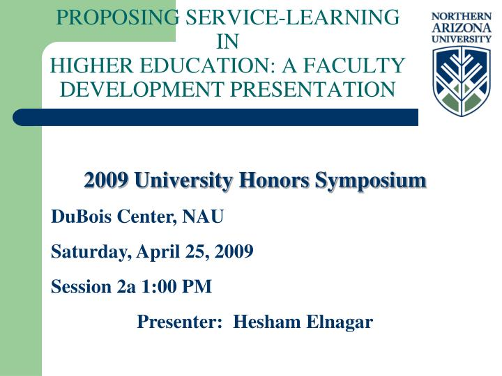 Proposing service learning in higher education a faculty development presentation