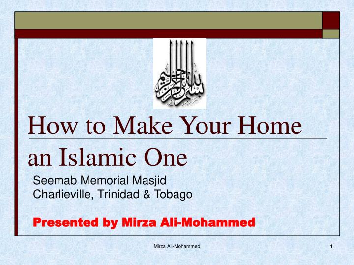 how to make your home an islamic one n.