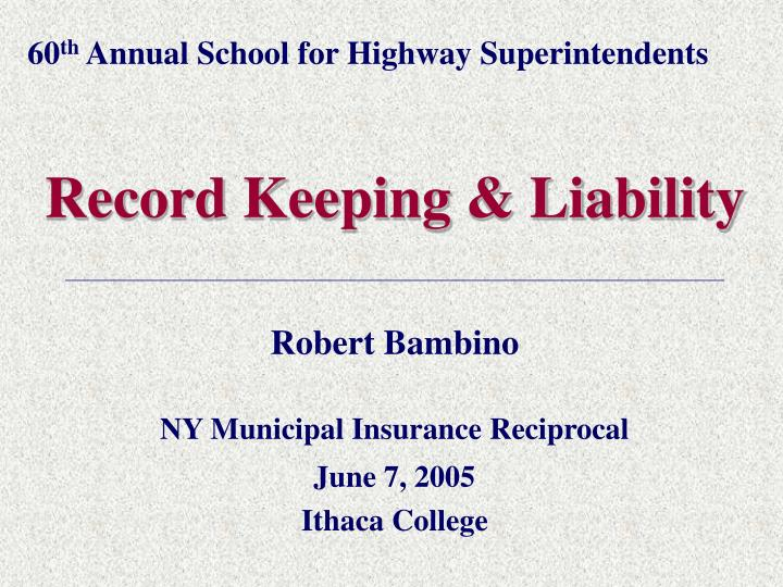 60 th annual school for highway superintendents