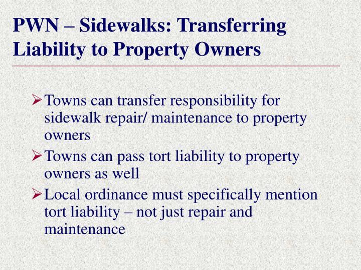 PWN – Sidewalks: Transferring Liability to Property Owners