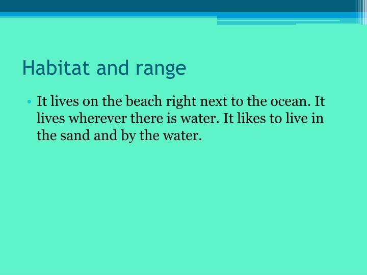 Habitat and range