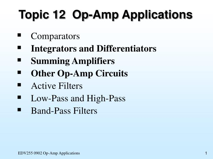 PPT - Topic 12 Op-Amp Applications PowerPoint Presentation