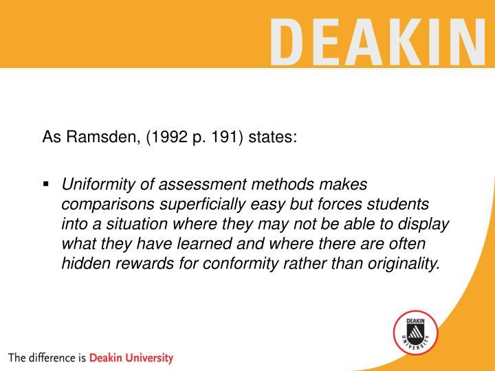 As Ramsden, (1992 p. 191) states: