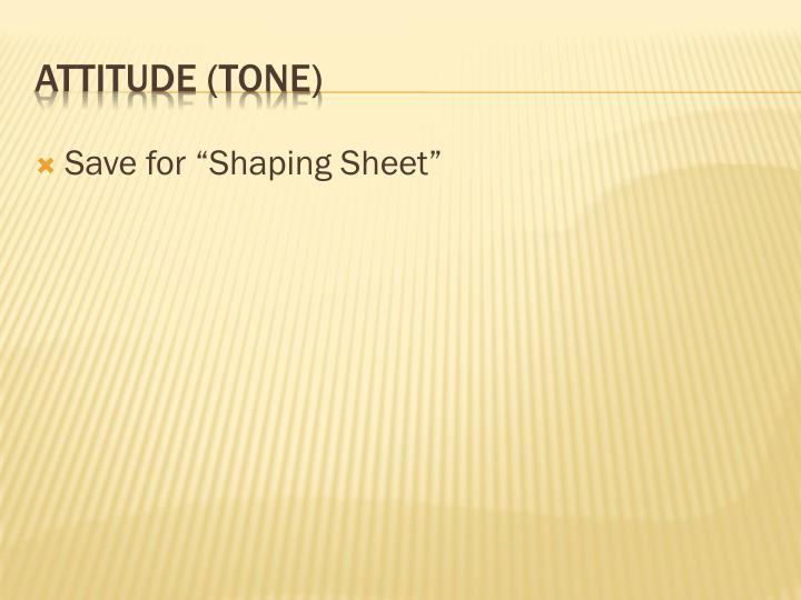 """Save for """"Shaping Sheet"""""""