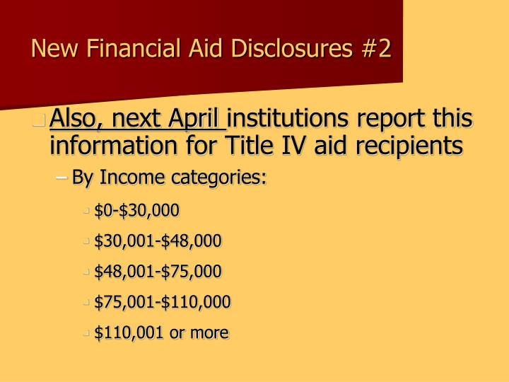 New Financial Aid Disclosures #2