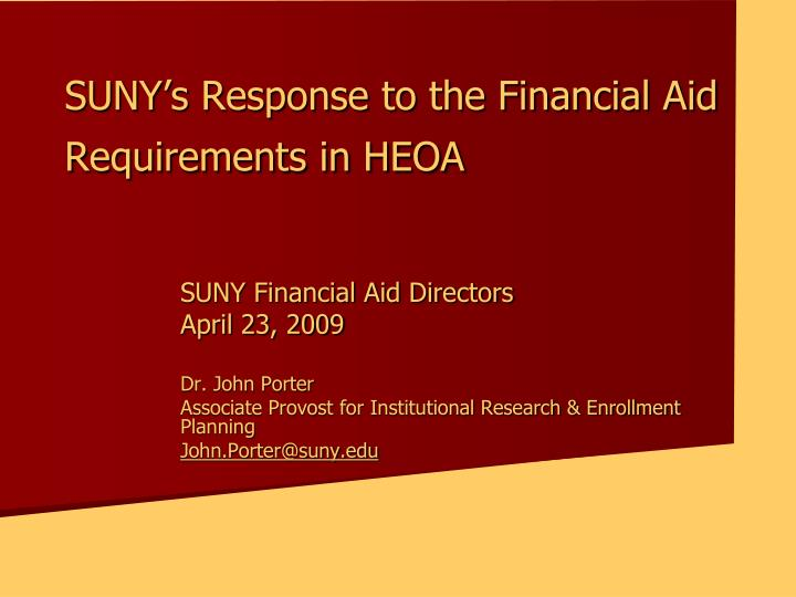 Suny s response to the financial aid requirements in heoa