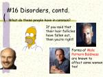 16 disorders contd