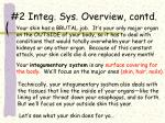 2 integ sys overview contd